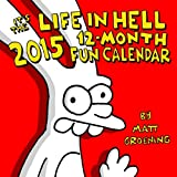 LIFE IN HELL 2015 12-Month Calendar