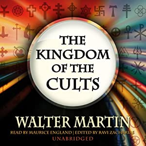 The Kingdom of the Cults | [Walter Martin]