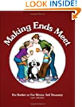Making Ends Meet: For Better or For W...