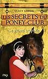 8. Les Secrets du poney-club : Le grand trophée