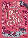 1000 ans de contes, tome 2 par Chatellard