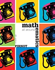 Mathematics All Around by Tom Pirnot