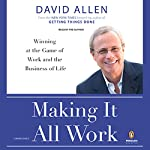 Making It All Work | David Allen
