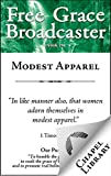 img - for Free Grace Broadcaster - Issue 216 - Modest Apparel book / textbook / text book