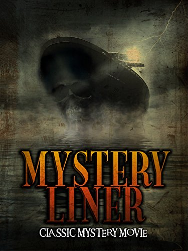 Mystery Liner: Classic Mystery Movie