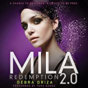MILA 2.0: Redemption   Debra Driza
