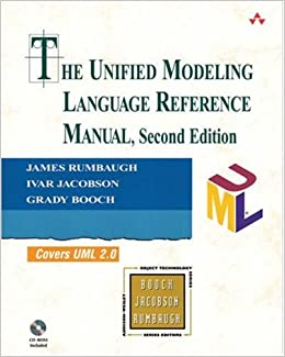 The Unified Modeling Language Reference Manual (Addison-Wesley Object Technology)