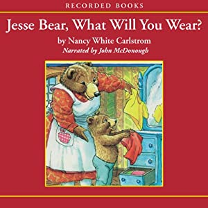 Jesse Bear, What Will You Wear? Audiobook