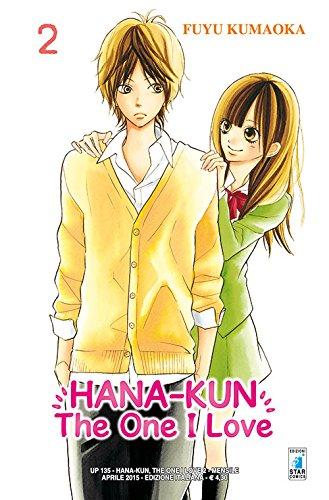 Hana-Kun, the one I love. Ediz. italiana: 2