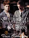 Shattered Glass (English Edition)