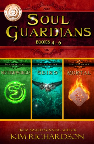 Kim Richardson - Soul Guardians 3-Book Collection: Netherworld #4, Seirs #5, Mortal#6