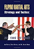 img - for Filipino Martial Arts Strategy and Tactics: De-Fang the Snake book / textbook / text book