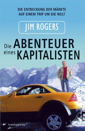 Rogers Jim, Die Abenteuer eines Kapitalisten.