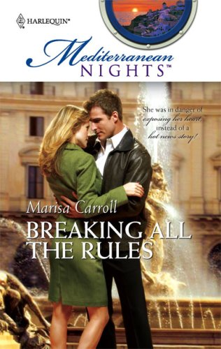 Image of Breaking All The Rules (Mediterranean Nights)