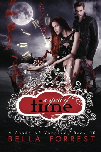 A Shade of Vampire 10: A Spell of Time (Volume 10) PDF