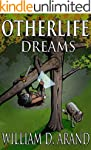 Otherlife Dreams: The Selfless Hero T...