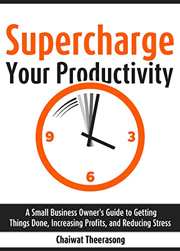 Supercharge Your Productivity by Chaiwat Theerasong ebook deal