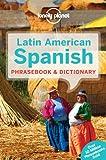 Latin American Spanish Phrasebook (Phrasebooks)