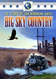 Story of the American West: Big Sky Country [DVD]