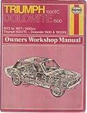 J. H. Haynes Triumph 1500 TC, Dolomite 1500 Owner's Workshop Manual (Haynes owners workshop manuals)