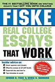 img - for Fiske Real College Essays That Work by Fiske, Edward, Hammond, Bruce (2014) Paperback book / textbook / text book