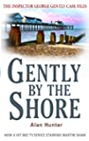 Gently By The Shore (Inspector George Gently Series)