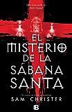 Sam Christer El misterio de la sabana santa / The Turin Shroud Secret