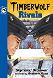 img - for Timberwolf Rivals (Orca Echoes) book / textbook / text book