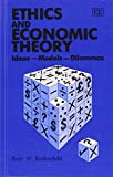 img - for Ethics and Economic Theory: Ideas-Models-Dilemmas book / textbook / text book