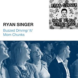 Buzzed Driving / It / Mom Chunks | [Ryan Singer]