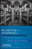 Tax Planning and Compliance for Tax-Exempt Organizations: Rules, Checklists, Procedures