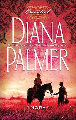 The Essential Collection Diana Palmer: Nora, Diana Palmer