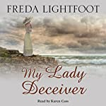 My Lady Deceiver | Freda Lightfoot