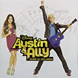 Austin & Ally: Sube El Volumen