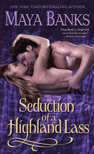 Maya Banks - Seduction Of A Highland Lass