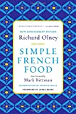 img - for Simple French Food 40th Anniversary Edition book / textbook / text book