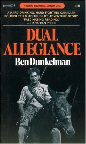 Dual Allegiance: An Autobiography (Goodread Biographies)
