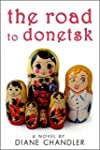The Road To Donetsk (English Edition)