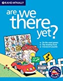 img - for Rand McNally Are We There Yet? book / textbook / text book