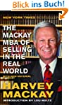 The Mackay MBA of Selling in the Real...