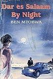 Dar es Salaam by night (Spear books) (9966469435) by Mtobwa, Ben R