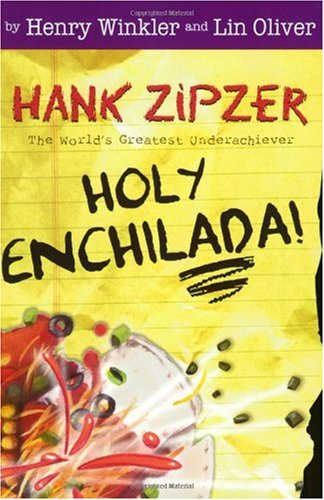 Holy Enchilada! (Hank Zipzer, 6)