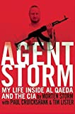 img - for Agent Storm: My Life Inside al Qaeda and the CIA by Morten Storm (2014-08-19) book / textbook / text book