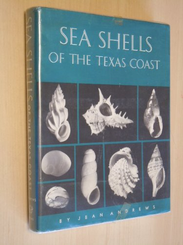 Seashells of the Texas Coast (Series / Elma Dill Russell Spencer Foundation)