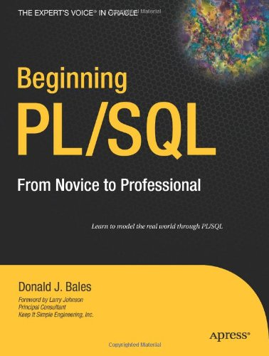 Beginning PL/SQL: From Novice to Professional (Expert's Voice in Oracle)