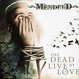 echange, troc Mendeed - Dead Live By Love
