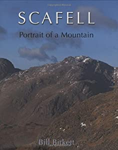 Scafell: Portrait of a Mountain by Bill Birkett