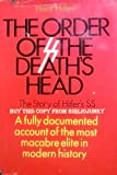 img - for The Order of the Death's Head:The Story of Hitler's SS book / textbook / text book