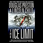 The Ice Limit | Douglas Preston,Lincoln Child