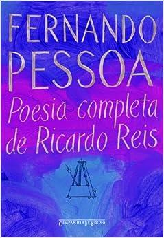Poesia Completa de Ricardo Reis (Ed de Bolso) (Em